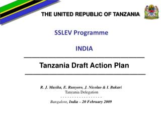 SSLEV Programme INDIA ——————————————— Tanzania Draft Action Plan ———————————————