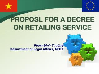 PROPOSL FOR A DECREE ON RETAILING SERVICE