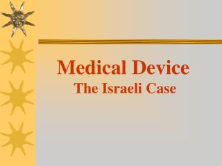 Medical Device The Israeli Case
