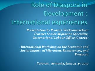 Role  of Diaspora in  Development  : International  experiences