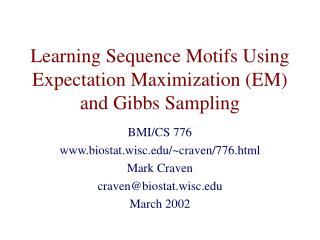Learning Sequence Motifs Using Expectation Maximization (EM) and Gibbs Sampling