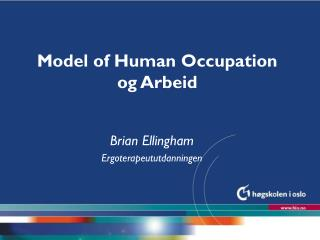 Model of Human Occupation og Arbeid