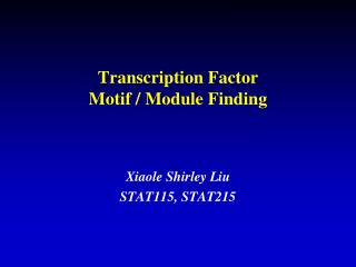Transcription Factor  Motif / Module Finding