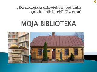 MOJA BIBLIOTEKA
