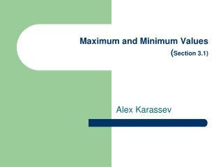 Maximum and Minimum Values Section 3.1
