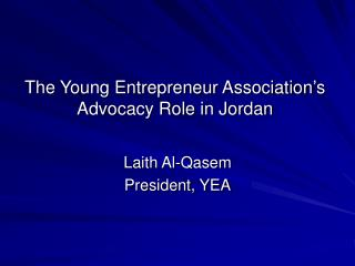 The Young Entrepreneur Association's Advocacy Role in Jordan