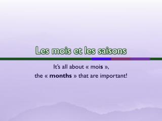 Les mois et les saisons