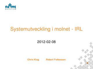 Systemutveckling i molnet - IRL