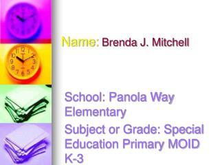 Name:  Brenda J. Mitchell