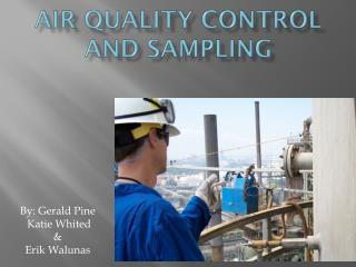 Air Quality Control and Sampling