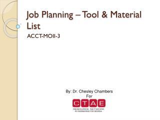 Job Planning – Tool & Material List