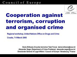 Cooperation against terrorism, corruption and organised crime