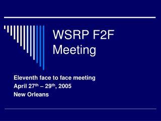 W SRP F2F Meeting