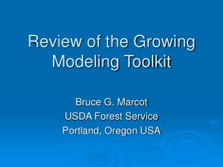 Review of the Growing Modeling Toolkit