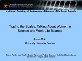 Tipping the Scales: Talking About Women in Science and Work-Life Balance
