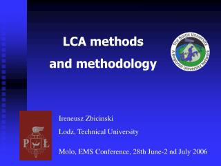 LCA methods and methodology