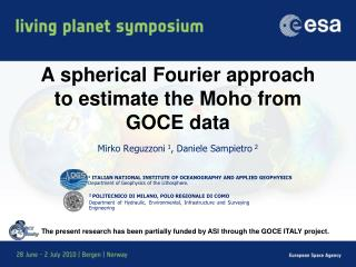 A spherical Fourier approach to estimate the  Moho  from GOCE data