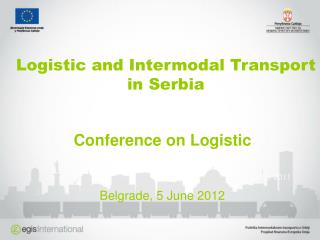 Logistic and Intermodal Transport in Serbia