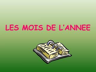 LES MOIS DE L'ANNEE
