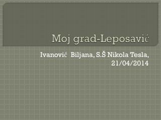 Moj grad-Leposavić