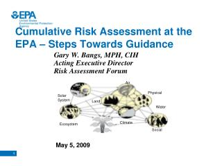 Cumulative Risk Assessment at the EPA – Steps Towards Guidance