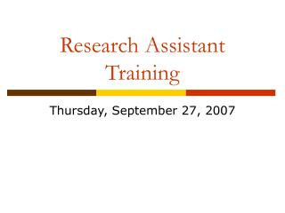 Research Assistant Training