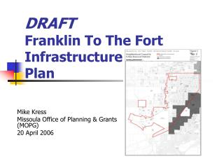 DRAFT Franklin To The Fort  Infrastructure Plan