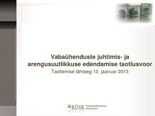 Vabaühenduste juhtimis- ja arengusuutlikkuse edendamise taotlusvoor