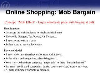 Online Shopping: Mob Bargain