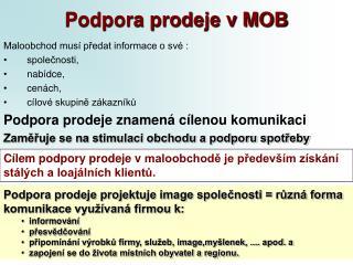 Podpora prodeje v MOB