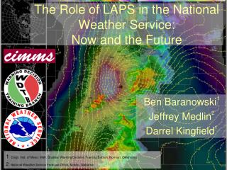 The Role of LAPS in the National Weather Service: Now and the Future