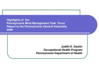 Judith E. Gostin                      Occupational Health Program