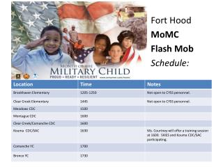 Fort  Hood MoMC Flash Mob Schedule :