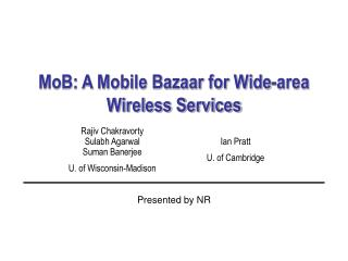 MoB: A Mobile Bazaar for Wide-area Wireless Services