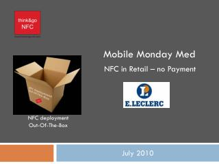 Mobile Monday Med NFC in Retail – no Payment