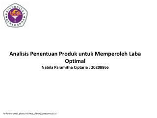 Analisis Penentuan Produk untuk Memperoleh Laba Optimal Nabila Paramitha Ciptaria : 20208866