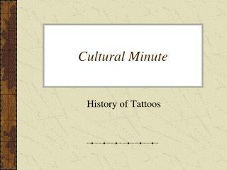 Cultural Minute