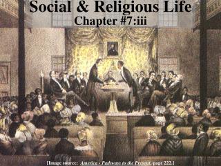 Social & Religious Life Chapter #7:iii