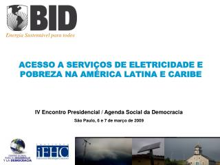 ACESSO A SERVIÇOS DE ELETRICIDADE E  POBREZA NA AMÉRICA LATINA E CARIBE