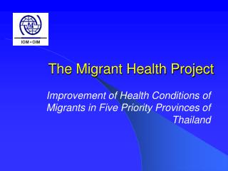 The Migrant Health Project