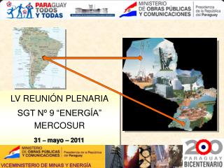 "LV REUNIÓN PLENARIA SGT Nº 9 ""ENERGÍA"" MERCOSUR"
