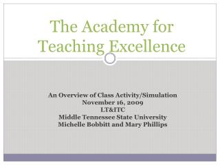 The Academy for Teaching Excellence