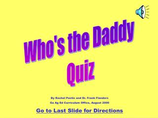 Who's the Daddy  Quiz