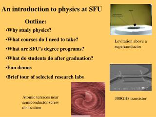 An introduction to physics at SFU