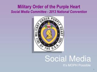 Military Order of the Purple Heart Social Media Committee - 2013 National Convention