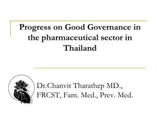 Progress on Good Governance in the pharmaceutical sector in Thailand