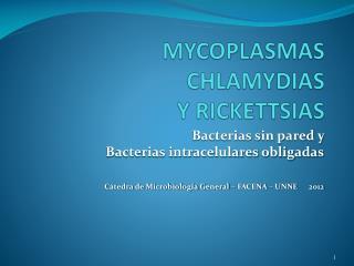 MYCOPLASMAS CHLAMYDIAS  Y RICKETTSIAS
