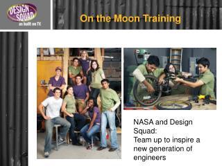 On the Moon Training