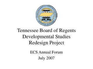Tennessee Board of Regents Developmental Studies  Redesign Project