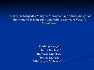 Vytautas Dumčius gimė Šakiuose.  Šiaulių universitete studijavo lietuvių filologiją.